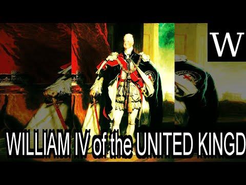 WILLIAM IV of the UNITED KINGDOM - WikiVidi Documentary