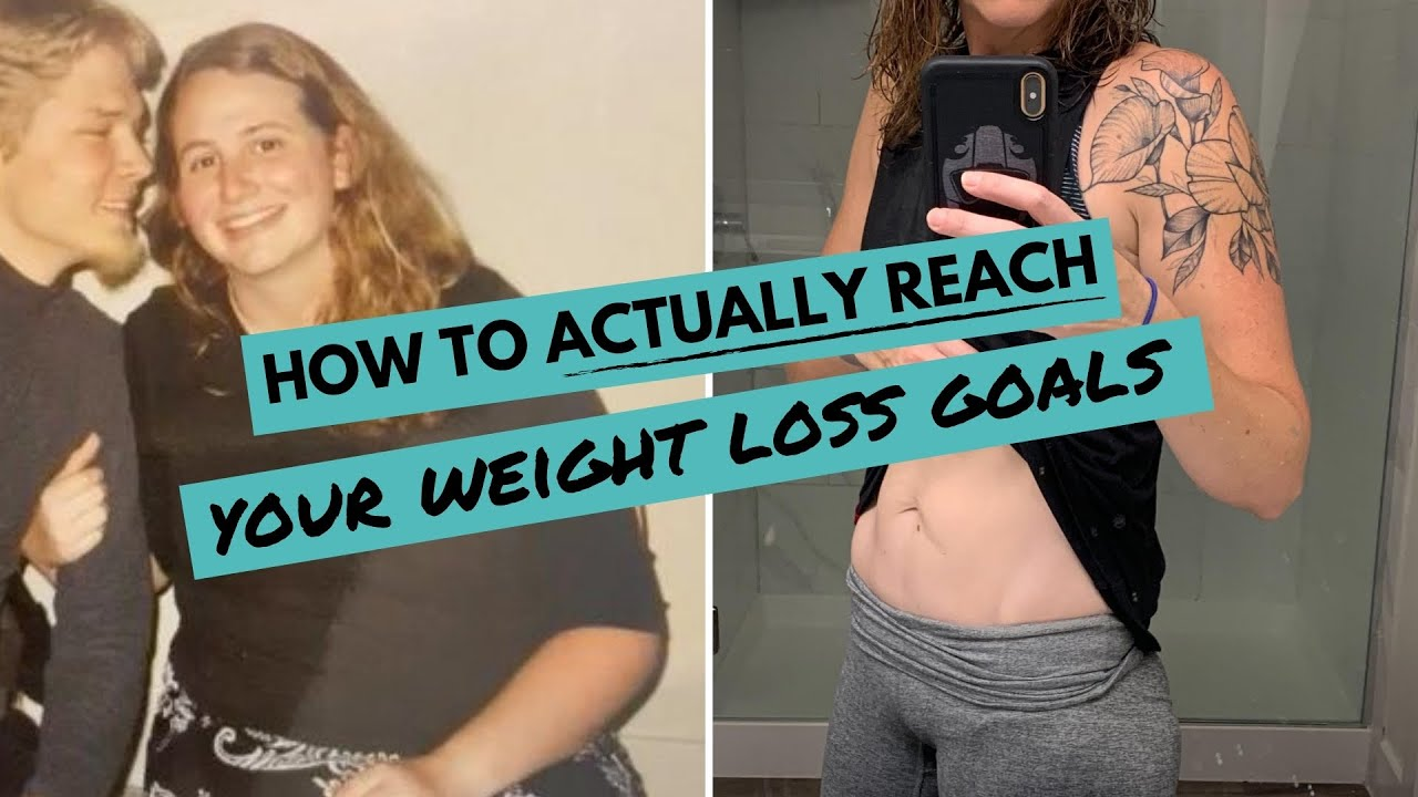 How To ACTUALLY Reach Your WEIGHT LOSS Goals | My 5 Best Tips From My Own Weight Loss Success