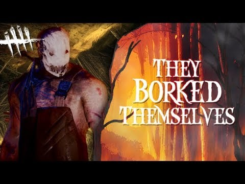 They Borked Themselves - Dead by Daylight - Killer #242 Trapper