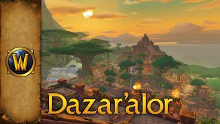 World of Warcraft - Music & Ambience - Dazar'alor