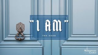 I AM the Door | Pastor Ray Garcia | March 7, 2021