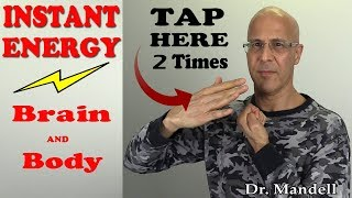 Tap Here 2 Times to Instantly Energize Your Brain and Body - Dr. Mandell, DC