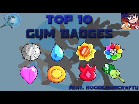 Top 10 Pokémon Gym Badges (Feat. HoodlumScrafty)