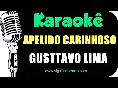 🎤 Apelido Carinhoso - Gusttavo Lima - Karaokê