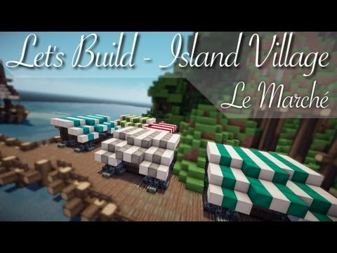 Let's Build - Islands' Village - Marché et Mine