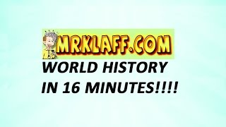 Global History and AP World Review in 16 Minutes - Mr. Klaff