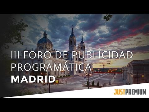 JustPremium at the III Foro de Publicidad Programática Madrid (Spanish)