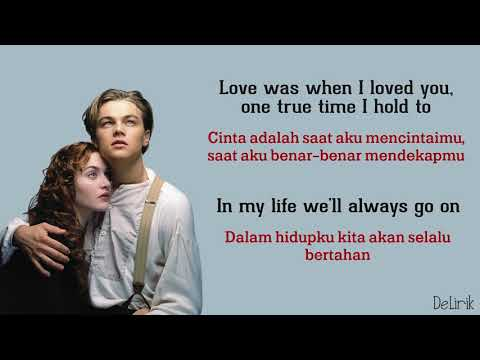 My Heart Will Go On - Celine Dion [Ost Titanic] (Lyrics Video Dan Terjemahan)