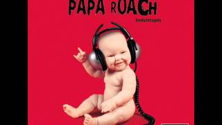 Watch Papa Roach Never Said It video