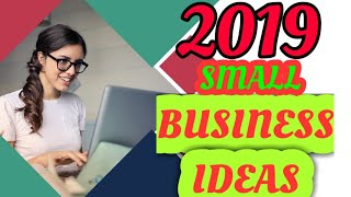 Small business ideas 2019.low investment high profit business ideas