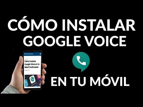 Cómo Instalar Google Voice en tu Móvil Fácilmente