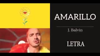 J Balvin amarillo letra/liric