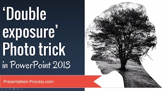 Double exposure  Photo Trick in PowerPoint 2013