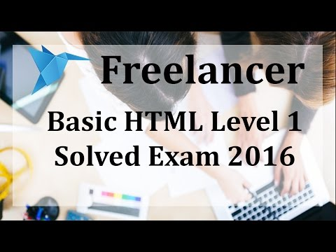 Freelancer HTML Level 1 Exam 2016 May by Ramandeep Singh