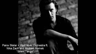Parov Stelar & Wolf Myer Orchestra (ft. Nika Zach & Michael Hornek) - Silent Tango