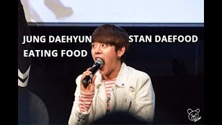 A compilation of Jung Daehyun eating [ Ship DaeFood]