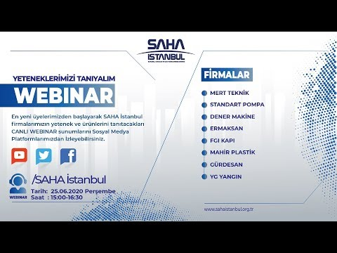 SAHA İstanbul Makine ve İmalat Ekipmanları Komitesi 25.06.20 Canlı Yayını