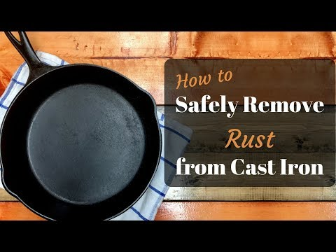 Safely Remove Rust from Cast Iron