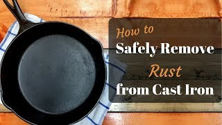Safely Remove Rust From Cast Iron Youtube