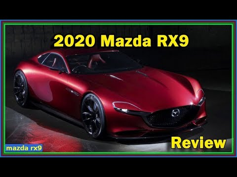 New Mazda Rx9 2020 Review This Car Could Be A Serious Disruptor