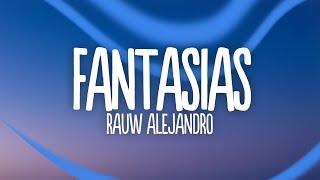Rauw Alejandro - Fantasias Remix (Lyrics / Letra) feat. Farruko, Anuel AA, Lunay & Natti Natasha.mp3