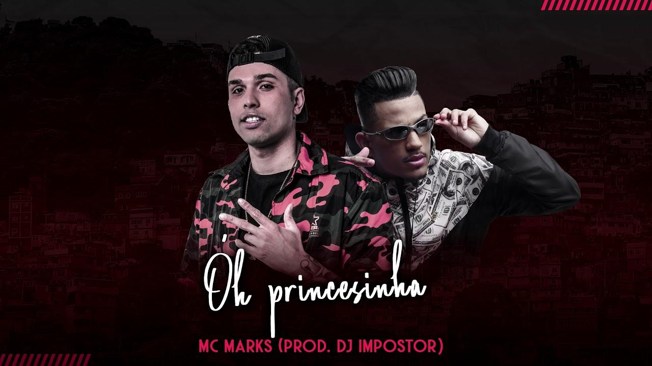 MC Marks - Óh Princesinha (Prod DJ Impostor) - Funk Dezembro 2018 #1