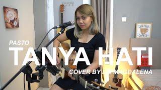 Download lagu TANYA HATI PASTO - COVER BY LIA MAGDALENA