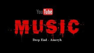 Deep End - Ameryh (POP music by Epidemic Sound)