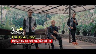 The Fama Trio -  Dongan Hi Do Natarpillit