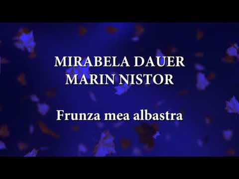 Mirabela Dauer, Marin Nistor - Frunza mea albastra (versuri, lyrics, karaoke)