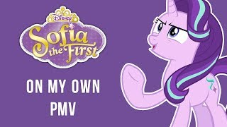 On My Own - Sofia the First Forever Royal PMV