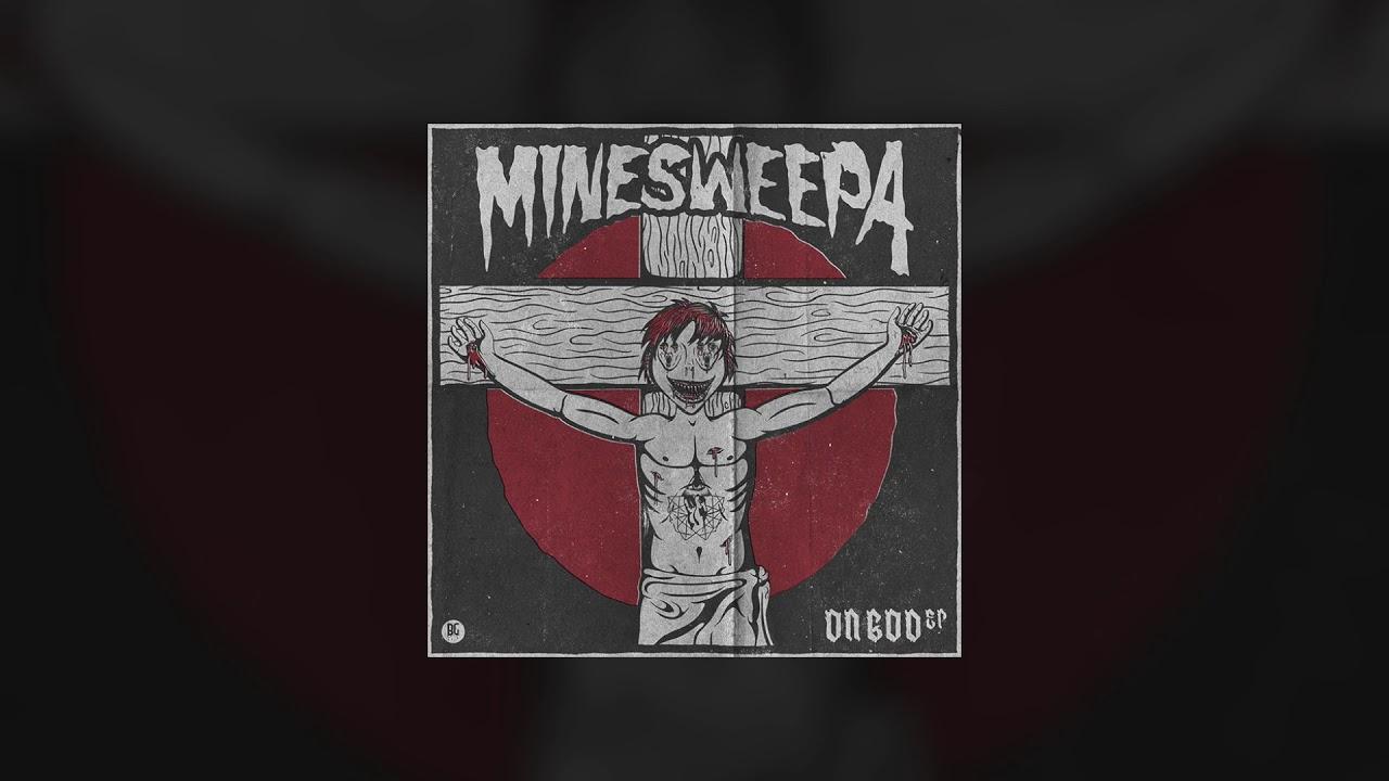 """Minesweepa """"On God"""" EP ile ilgili görsel sonucu"""
