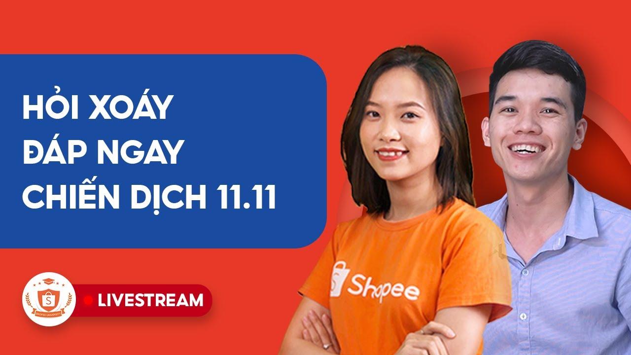 Hỏi Xoáy Đáp Ngay 11.11 | Shopee Uni Livestream