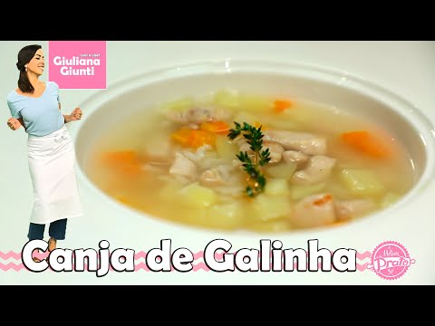 CANJA DE GALINHA - O MELHOR PRATO