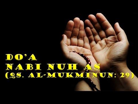 Doa Nabi Nuh As QS Al Mukminun 29