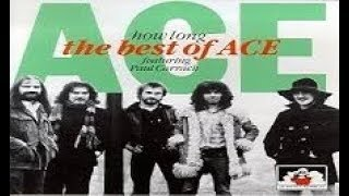 Ace - How Long  ( Full Length Backing Track)