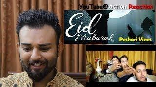 Pakistani Reaction   EID Mubarik 2018   Peshori Vines