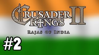 CK2: Rajas of India: Part 2: Everybody was Kung Fu Fighting