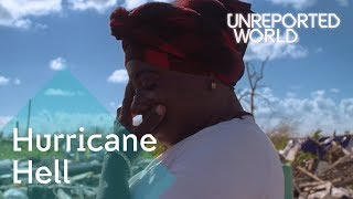 Bahamas: Hurricane Hell | Unreported World
