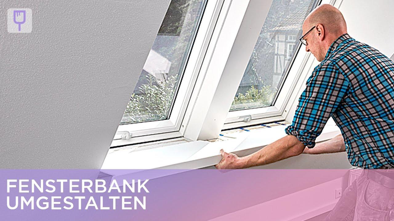 Bekannte Fensterbank umgestalten   Renovieren mit Elmar - YouTube OP02