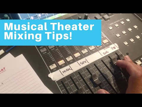 Mixing musical theater! Sound design tips and techniques!