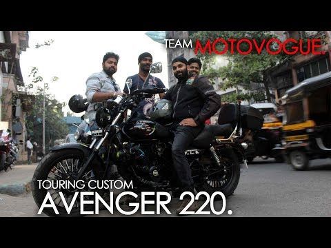 *MARATHI* ROHAN'S AVENGER TRANSFORMED INTO TOURING MACHINE BY MOTOVOGUE DESIGN. TIPS. EXPERIENCES.