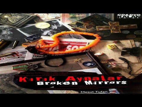 Kırık Aynalar (Broken Mirrors) - Belgesel 6. Bölüm