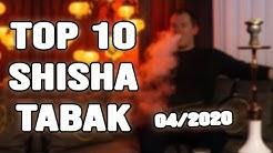 DIE 10 BESTEN SHISHA TABAK SORTEN! Meine absoluten TOP ZEHN!!! 04/2020!