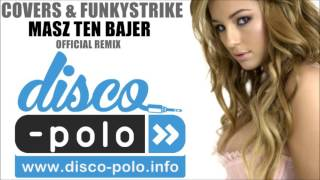 COVERS - MASZ TEN BAJER (FunkyStrike) Official Remix