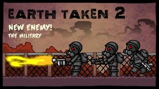 Earth Taken 2 - New Enemy The Military