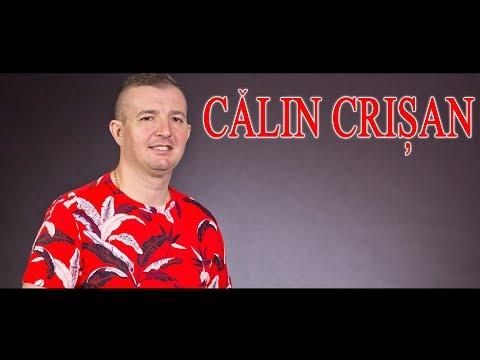 Calin Crisan - Cele mai frumoase melodii - Colaj NOU 2018