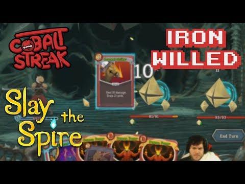 Slay The Spire! #26 - Iron Willed - Cobalt Streak