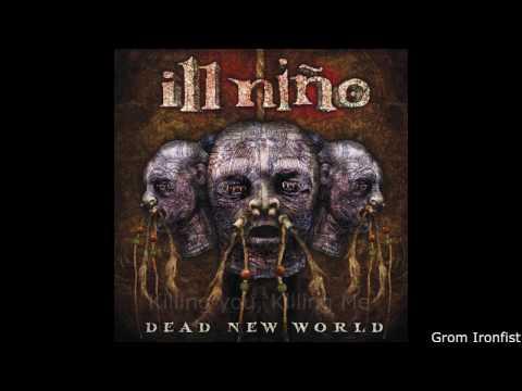 Top 10 Ill Nino Songs