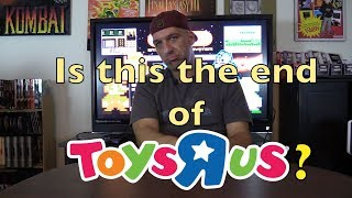 Toys R US files bankruptcy - Could this be the end? - NEStalgiaholic